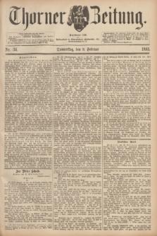 Thorner Zeitung : Begründet 1760. 1893, Nr. 34 (9 Februar)