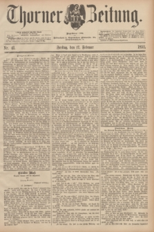 Thorner Zeitung : Begründet 1760. 1893, Nr. 41 (17 Februar)
