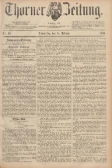 Thorner Zeitung : Begründet 1760. 1893, Nr. 46 (23 Februar)