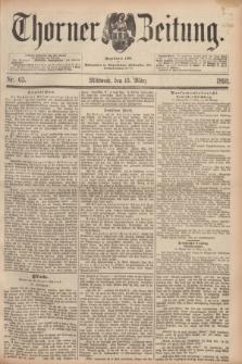Thorner Zeitung : Begründet 1760. 1893, Nr. 63 (15 März)