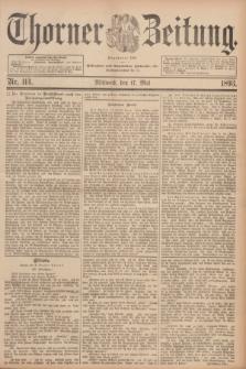Thorner Zeitung : Begründet 1760. 1893, Nr. 114 (17 Mai)