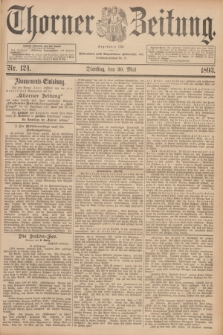 Thorner Zeitung : Begründet 1760. 1893, Nr. 124 (30 Mai)