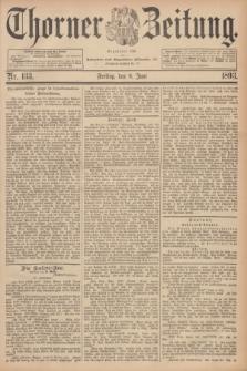 Thorner Zeitung : Begründet 1760. 1893, Nr. 133 (9 Juni)