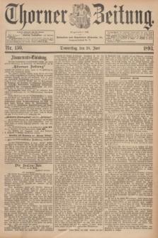 Thorner Zeitung : Begründet 1760. 1893, Nr. 150 (29 Juni)