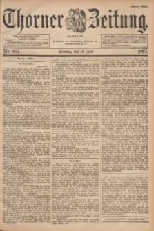 Thorner Zeitung : Begründet 1760. 1893, Nr. 165 (16 Juli) - Zweites Blatt