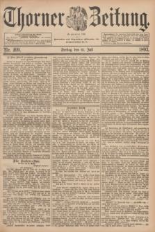 Thorner Zeitung : Begründet 1760. 1893, Nr. 169 (21 Juli)