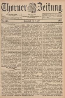 Thorner Zeitung : Begründet 1760. 1893, Nr. 170 (22 Juli)