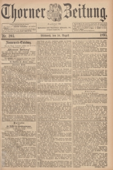 Thorner Zeitung : Begründet 1760. 1893, Nr. 203 (30 August)