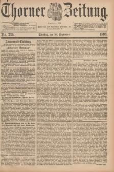 Thorner Zeitung : Begründet 1760. 1893, Nr. 226 (26 September)