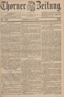 Thorner Zeitung : Begründet 1760. 1893, Nr. 246 (19 Oktober)