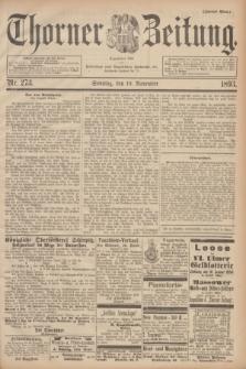 Thorner Zeitung : Begründet 1760. 1893, Nr. 273 (19 November) - Zweites Blatt