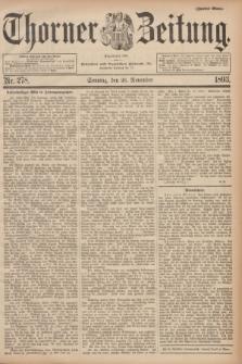 Thorner Zeitung : Begründet 1760. 1893, Nr. 278 (26 November) - Zweites Blatt