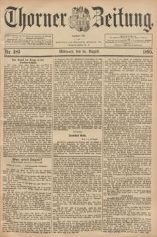 Thorner Zeitung : Begründet 1760. 1895, Nr. 189 (14 August) + dod.