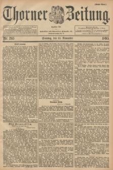 Thorner Zeitung : Begründet 1760. 1895, Nr. 265 (10 November) - Erstes Blatt + dod.