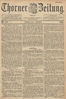 Thorner Zeitung : Begründet 1760. 1895, Nr. 281 [i.e.282] (1 Dezember) - Erstes Blatt