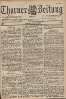 Thorner Zeitung : Begründet 1760. 1899, Nr. 13 (15 Januar)