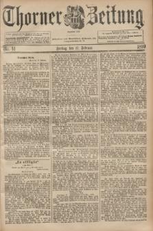 Thorner Zeitung : Begründet 1760. 1899, Nr. 41 (17 Februar)