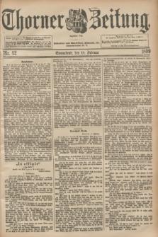 Thorner Zeitung : Begründet 1760. 1899, Nr. 42 (18 Februar) + dod.