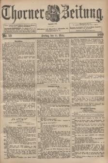 Thorner Zeitung : Begründet 1760. 1899, Nr. 59 (10 März)