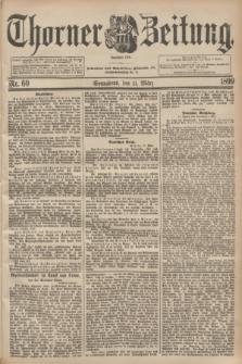 Thorner Zeitung : Begründet 1760. 1899, Nr. 60 (11 März)