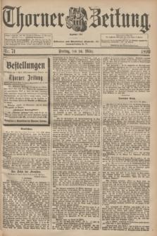 Thorner Zeitung : Begründet 1760. 1899, Nr. 71 (24 März)