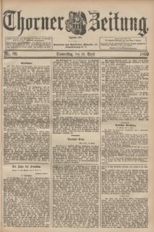 Thorner Zeitung : Begründet 1760. 1899, Nr. 86 (13 April) + dod.