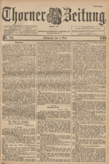 Thorner Zeitung : Begründet 1760. 1899, Nr. 103 (3 Mai) - Erstes Blatt