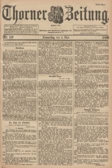 Thorner Zeitung : Begründet 1760. 1899, Nr. 110 (11 Mai) - Erstes Blatt