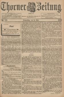 Thorner Zeitung : Begründet 1760. 1899, Nr. 120 (25 Mai) + dod.