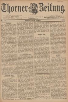Thorner Zeitung : Begründet 1760. 1899, Nr. 183 (6 August) - Erstes Blatt