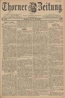 Thorner Zeitung : Begründet 1760. 1899, Nr. 219 (17 September) - Erstes Blatt