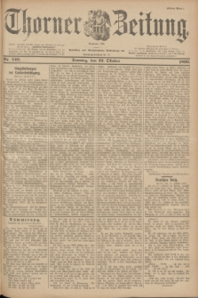 Thorner Zeitung : Begründet 1760. 1899, Nr. 249 (22 Oktober) - Erstes Blatt