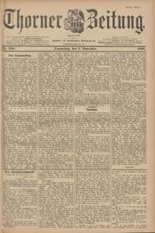 Thorner Zeitung : Begründet 1760. 1899, Nr. 258 (2 November) - Erstes Blatt