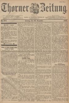 Thorner Zeitung : Begründet 1760. 1899, Nr. 304 (29 Dezember) - Erstes Blatt