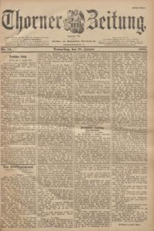 Thorner Zeitung : Begründet 1760. 1900, Nr. 14 (18 Januar) - Erstes Blatt