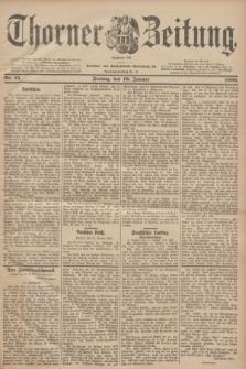 Thorner Zeitung : Begründet 1760. 1900, Nr. 15 (19 Januar)