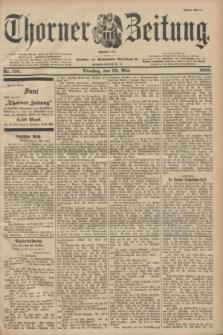 Thorner Zeitung : Begründet 1760. 1900, Nr. 118 (22 Mai) - Erstes Blatt