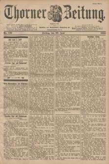 Thorner Zeitung : Begründet 1760. 1900, Nr. 149 (29 Juni) - Erstes Blatt