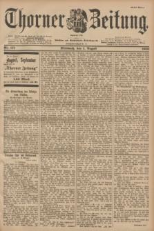 Thorner Zeitung : Begründet 1760. 1900, Nr. 177 (1 August) - Erstes Blatt
