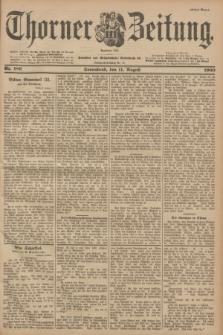 Thorner Zeitung : Begründet 1760. 1900, Nr. 186 (11 August) - Erstes Blatt
