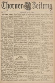 Thorner Zeitung : Begründet 1760. 1900, Nr. 186 (11 August) - Zweites Blatt