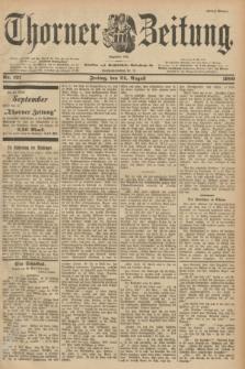 Thorner Zeitung : Begründet 1760. 1900, Nr. 197 (24 August) - Erstes Blatt