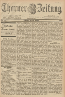 Thorner Zeitung : Begründet 1760. 1900, Nr. 199 (26 August) - Erstes Blatt