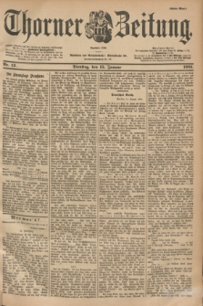 Thorner Zeitung : Begründet 1760. 1901, Nr. 12 (15 Januar) - Erstes Blatt