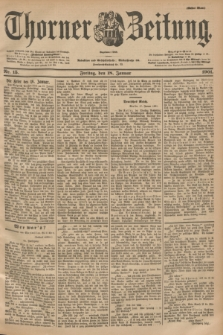 Thorner Zeitung : Begründet 1760. 1901, Nr. 15 (18 Januar) - Erstes Blatt