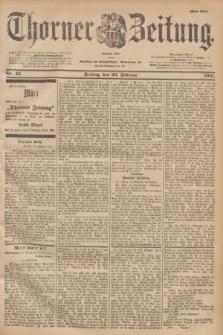 Thorner Zeitung : Begründet 1760. 1901, Nr. 45 (22 Februar) - Erstes Blatt