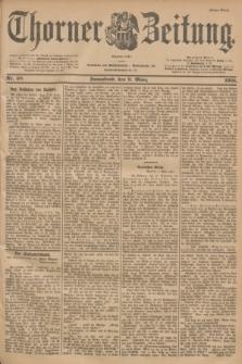 Thorner Zeitung : Begründet 1760. 1901, Nr. 58 (9 März) - Erstes Blatt