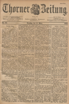 Thorner Zeitung : Begründet 1760. 1901, Nr. 60 (12 März) - Erstes Blatt