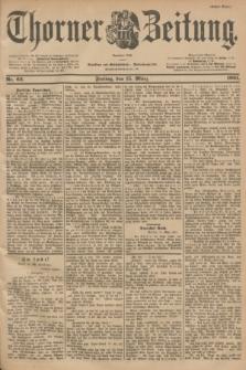 Thorner Zeitung : Begründet 1760. 1901, Nr. 63 (15 März) - Erstes Blatt