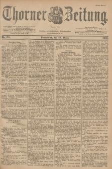 Thorner Zeitung : Begründet 1760. 1901, Nr. 64 (16 März) - Erstes Blatt